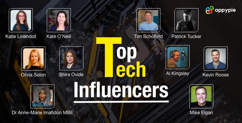 Top Tech Influencers - Appy Pie