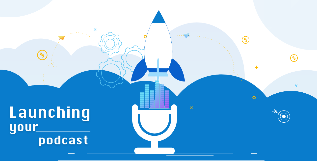 Launching your podcast