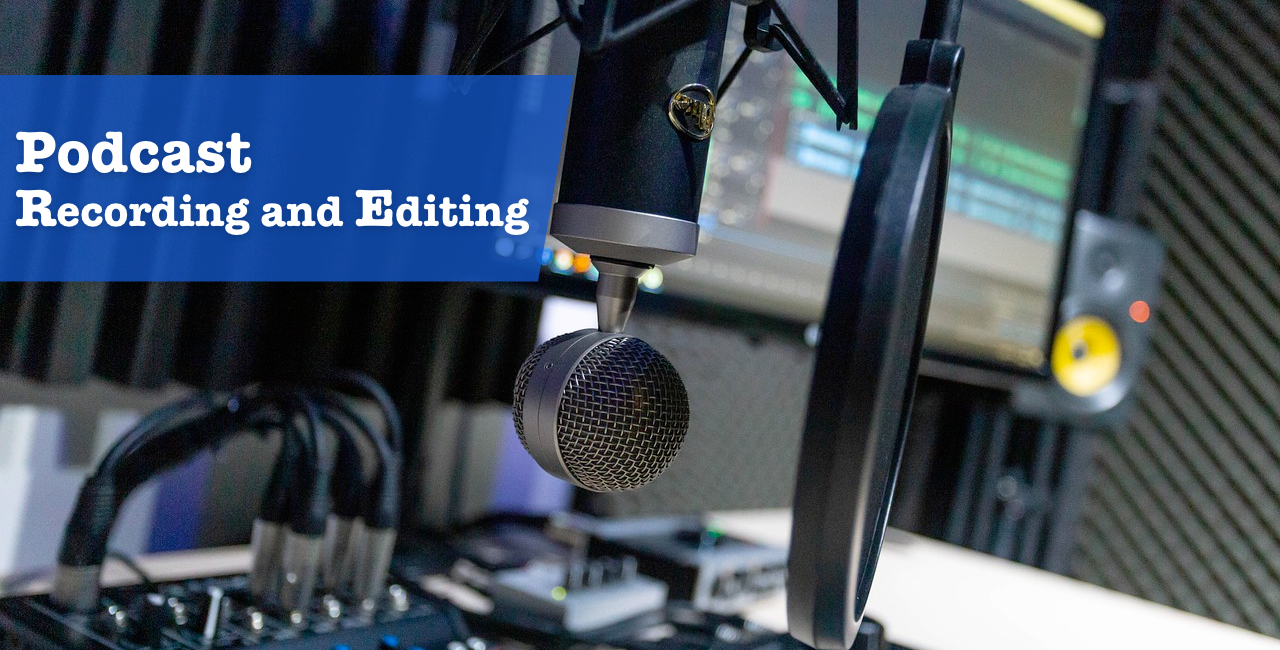 Podcast recording and editing