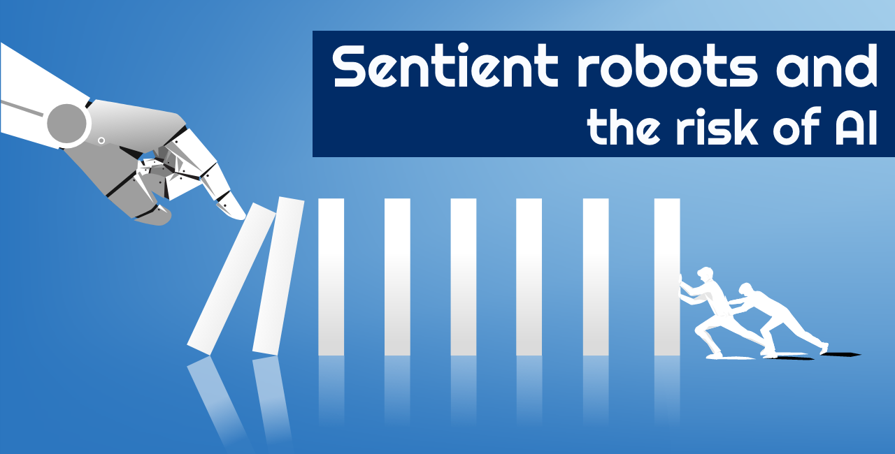 Sentient robots and the risk of AI