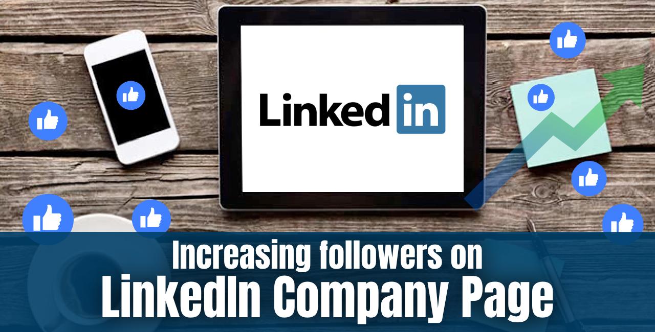 Increasing followers on LinkedIn Company Page