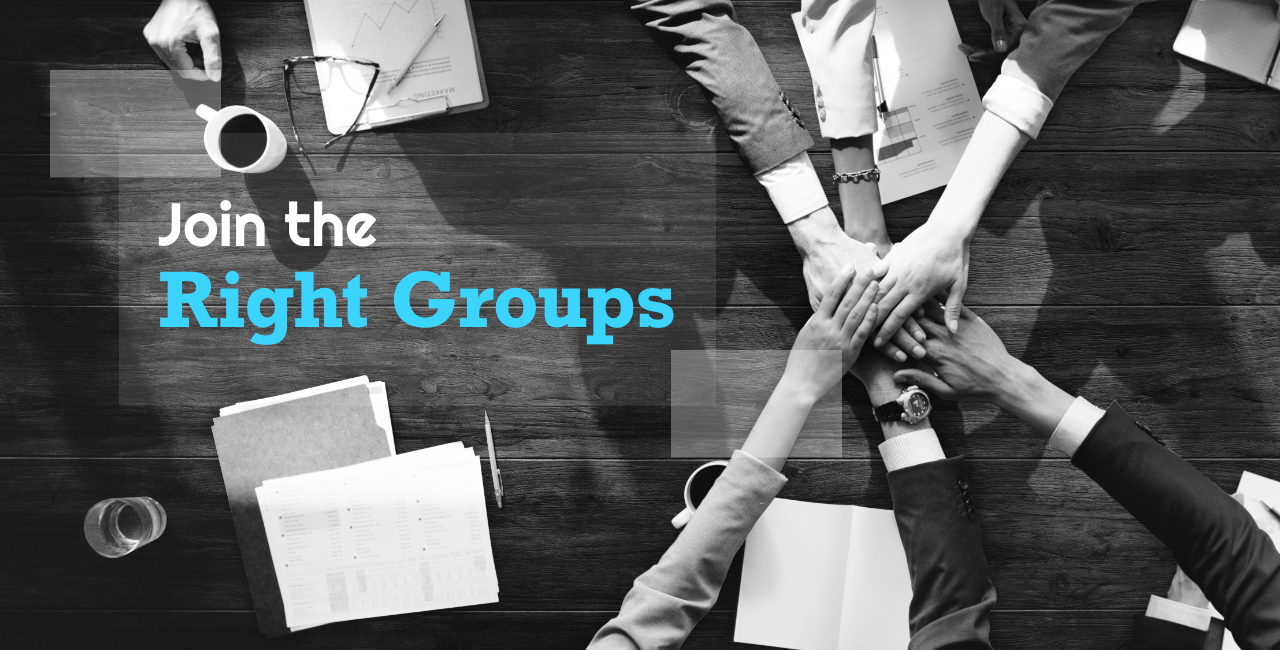 Join the Right Groups