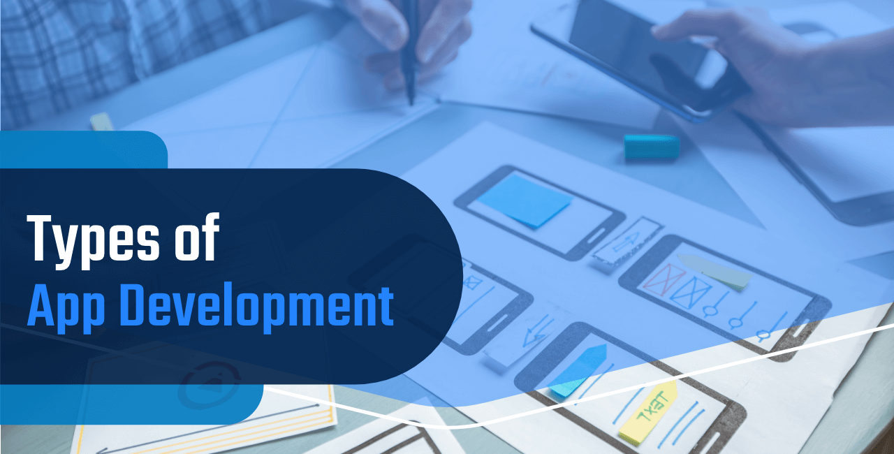 Types of App Development