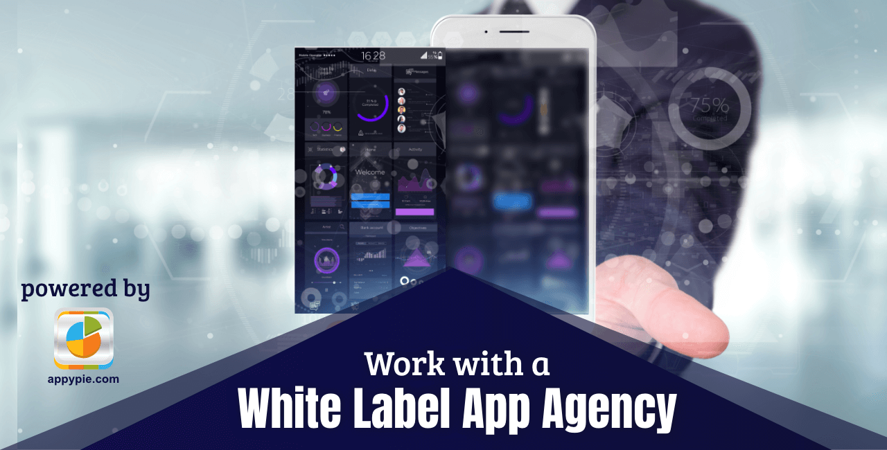 Work with a White Label App Agency