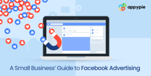 A Small Business' Guide to Facebook Advertising-Appy Pie