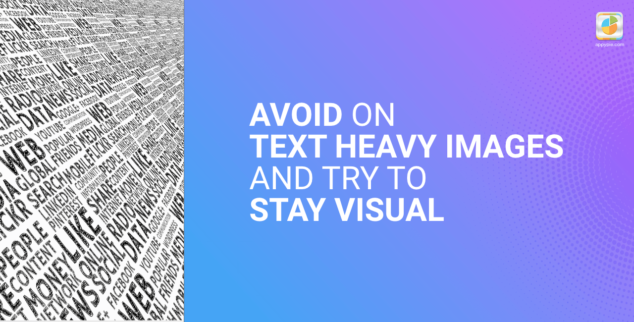 Avoid on text heavy images and try to stay visual