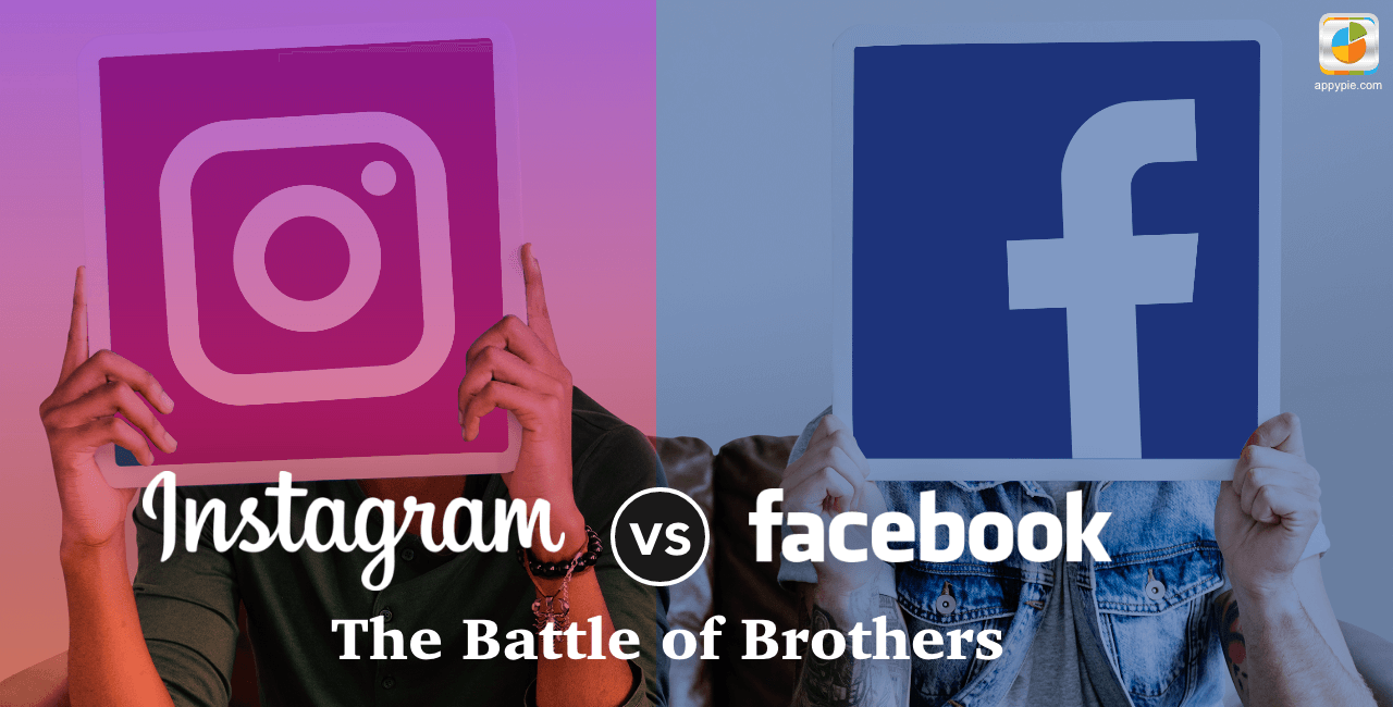 Instagram vs Facebook: The Battle of Brothers