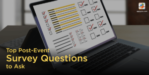 Post Event Survey Questions to Ask