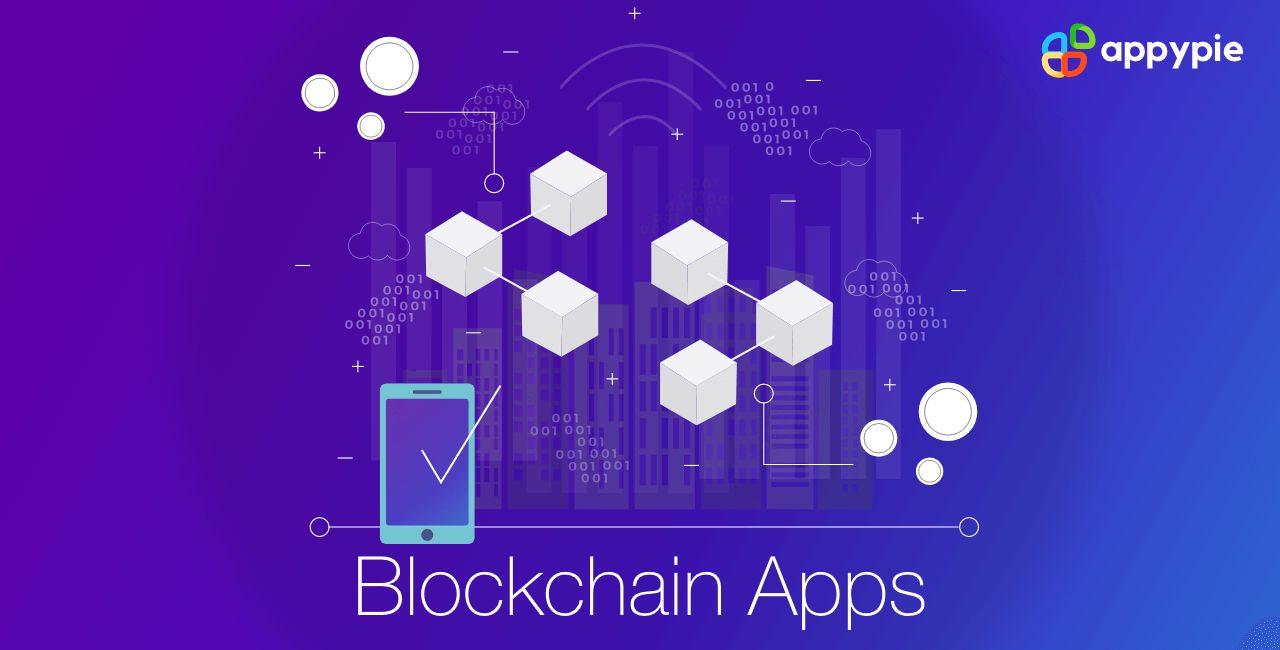 Blockchain Mobile App Ideas for 2021 - Appy Pie