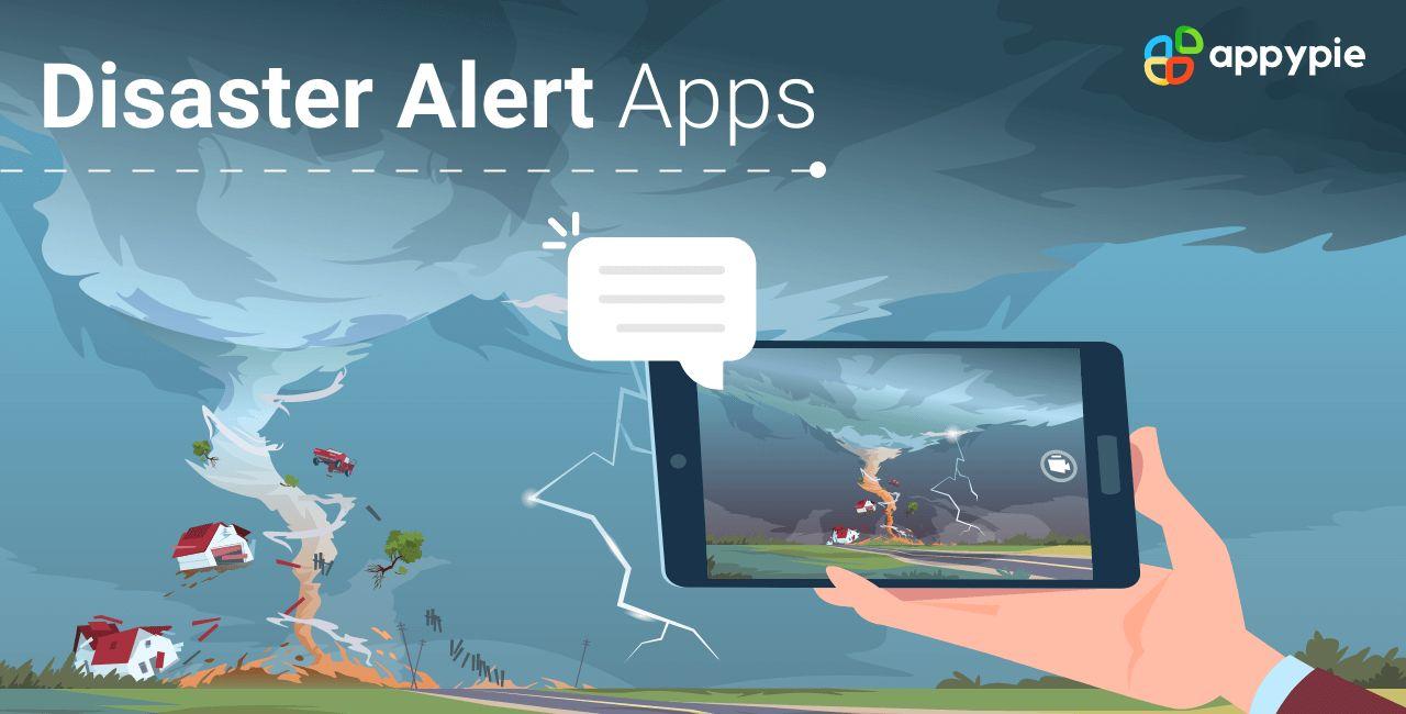 Disaster alert Mobile App Ideas for 2021