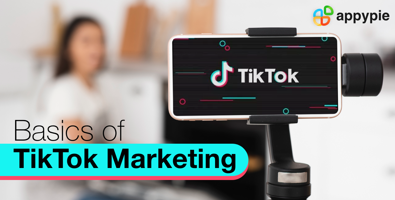 Tik Tok Marketing - Appy Pie