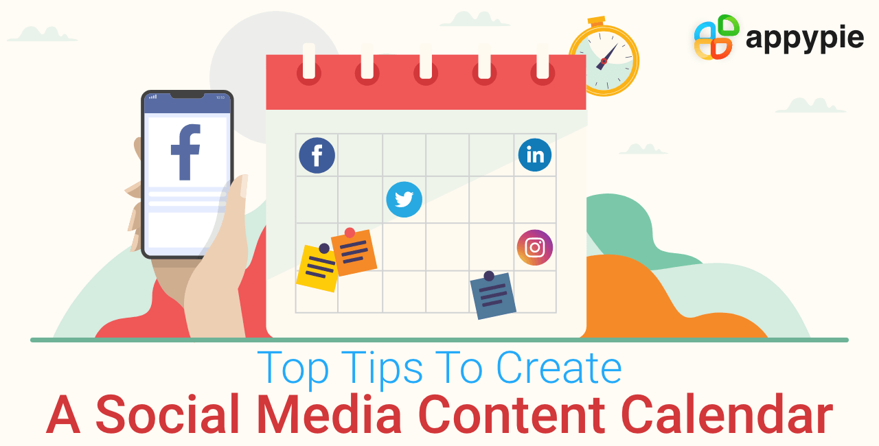Appy Pie - Top tips to create social media content calender