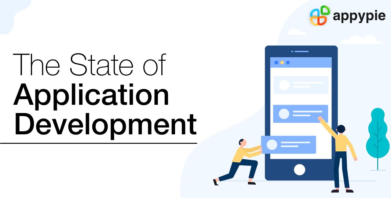 State of Application Development - Appy Pie
