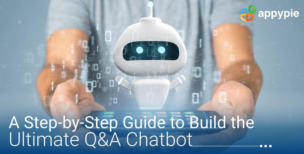 Appy Pie - How to Build a Q&A Chatbot for FAQs