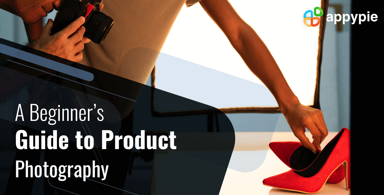 Appy Pie - A Beginner's Guide to Product Photography