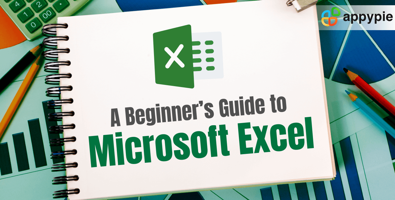 Appy Pie - The Ultimate Guide to Using Microsoft Excel