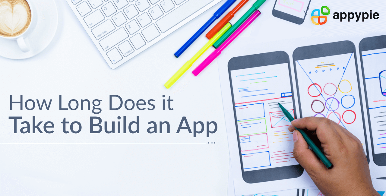 How long does it take to build an app - Appy Pie