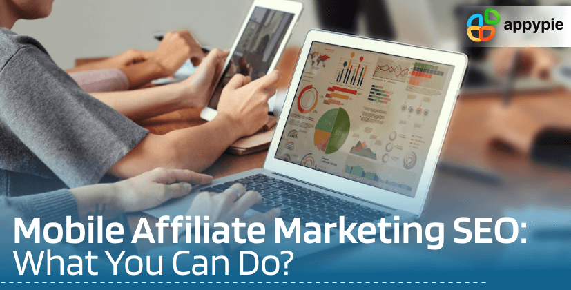 Mobile Affiliate marketing SEO - Appy Pie