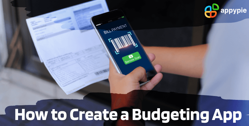 How to create a budgeting app - Appy Pie